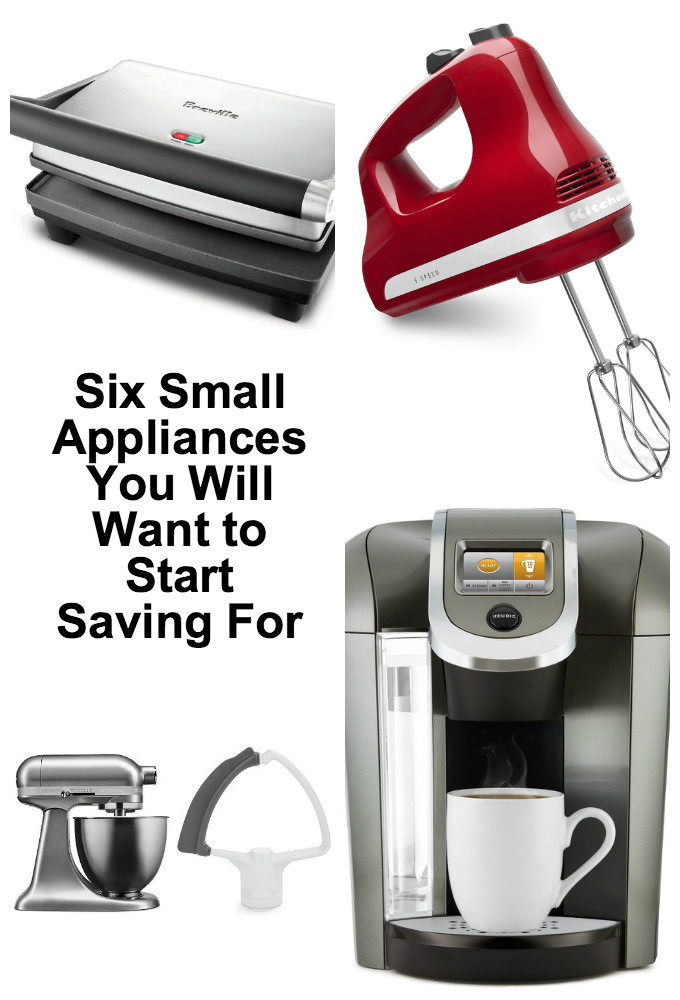 let u0027s face it who doesn u0027t want to save time and make things easier especially meal preparation and getting healthy meals on the table for friends and     six small appliances you will want to start saving for   kitchen      rh   kitchenroundup com